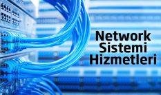 Network Sistemi Hizmetleri
